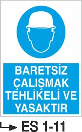Baret Levhaları - Baretsiz çalışmak tehlikeli ve yasaktır ES 1-11