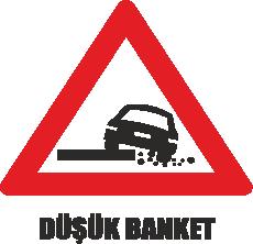 Trafik Tabelaları - Düşük Banket Tabelası