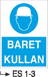 Baret Levhaları - Baret Kullan Es 1-3