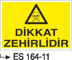 Zehirli Madde Levhaları - Tehlikeli Zehirlidir Es 164-11