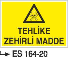 Zehirli Madde Levhaları - Tehlikeli Zehirli Madde Es 164-20
