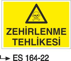 Zehirli Madde Levhaları - Zehirlenme Tehlikesi Es 164-22