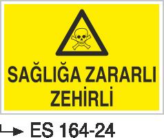Zehirli Madde Levhaları - Sağlığa Zararlı Zehirli Es 164-24