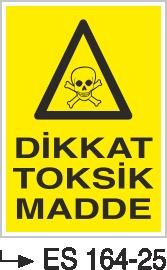 Radyasyon Uyarı Levhaları - Dikkat Toksik Madde Es 164-25