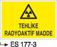 Radyasyon Uyarı Levhaları - Tehlikeli Radyoaktif Madde Es 177-3