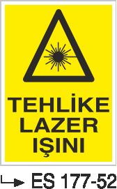 Radyasyon Uyarı Levhaları - Tehlike Lazer Işını Es 177-52