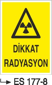 Radyasyon Uyarı Levhaları - Dikkat Radyasyon Es 177-8