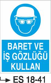 Baret Levhaları - Baret ve İş Gözlüğü Kullan Es 18-41