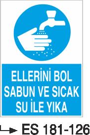 Temizlik ve Çöp Uyarı Levhaları - Ellerini Bol Sabun Ve Sıcak Su İle Yıka