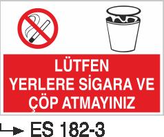 Sigara İkaz Uyarı Levhaları - Lütfen Yerlere Sigara Ve Çöp Atmayınız Es 182-3