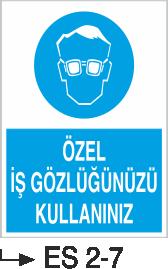 Göz Koruma Levhaları - Özel İş Gözlüğünüzü Kullanınız Es 2-7