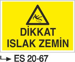 Tehlike İkaz Levhaları - Dikkat Islak Zemin Es 20-67