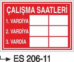 İşyeri Uyarı İkaz Levhaları - Çalışma Saatleri Es 206-11