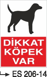 İşyeri Uyarı İkaz Levhaları - Dikkat Köpek Var Es 206-14
