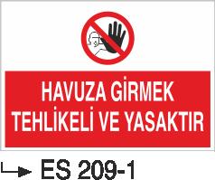 Havuz Uyarı Levhaları - Havuza Girmek Tehlikeli Ve Yasaktır Es 209-1