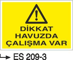 Havuz Uyarı Levhaları - Dikkat Havuzda Çalışma Var Es 209-3