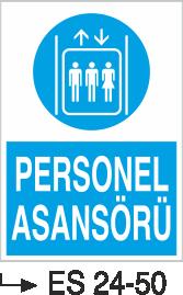 Asansör İkaz Levhaları - Personel Asansörü Es 24-50