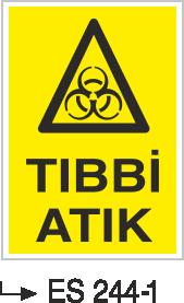 Atık Alanı Levhaları - Tıbbi Atık Es 244-1