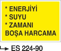Tasarruf Levhaları - Enerjiyi Suyu Zamanı Boşa Harcama ES 224-90