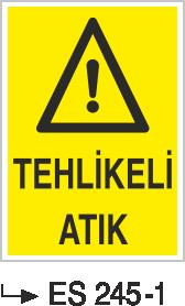 Atık Alanı Levhaları - Tehlikeli Atık Es 245-1