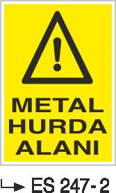 Atık Alanı Levhaları - Metal Hurda Alanı Es 247-2