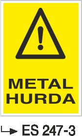 Atık Alanı Levhaları - Metal Hurda Es 247-3