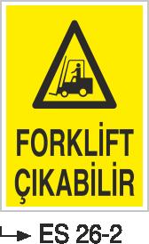 Forklift Uyarı Levhaları - Forklift Çıkabilir Es 26-2