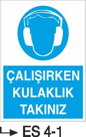 Kulak Koruma Levhaları - Çalışırken Kulaklık Takınız Es 4-1
