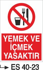 Yasaklama Levhaları - Yemek ve İçmek Yasaktır Es 40-23