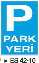 Park Levhaları - Otopark Yeri Es 42-10