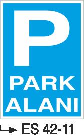 Park Levhaları - Park Alanı Es 42-11