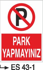 Park Yasağı Levhaları - Park Yapmayınız Es 43-1