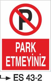 Park Yasağı Levhaları - Park Etmeyiniz Es 43-2