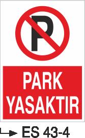 Park Yasağı Levhaları - Park Yapılmaz ES 43-4