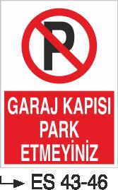 Park Yasağı Levhaları - Garaj Kapısı Park Etmeyiniz Es 43-46