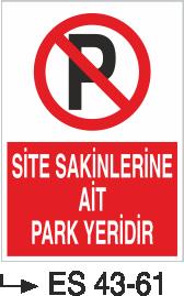 Park Yasağı Levhaları - Site Sakinlerine Ait Park Yeridir Es 43-61