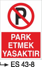 Park Yasağı Levhaları - Park Etmek Yasaktır