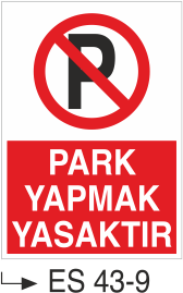 Park Yasağı Levhaları - Park Yapmak Yasaktır Es 43-9