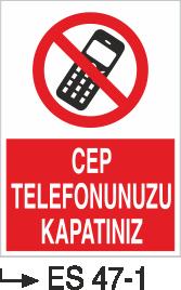 Cep Telefonu Levhaları - Cep Telefonunu Kapatınız Es 47-1