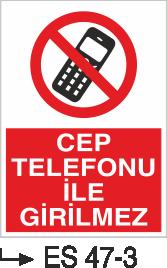 Cep Telefonu Levhaları - Cep Telefonu İle Girilmez Es 47-3