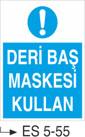 Kaynak Uyarı Levhaları - Deri Baş Maskesi Kullan Es 5-55