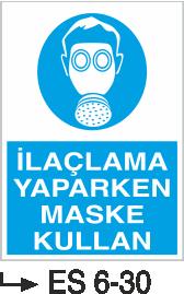 Solunum ve Maske Levhaları - İlaçlama Yaparken Maske Kullan Es 6-30