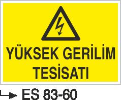 Elektrik Uyarı Levhaları - Yüksek Gerilim Tesisatı Es 83-60