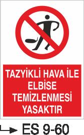Genel - Tazyikli Hava İle Elbise Temizlenmesi Yasaktır Es 9-60