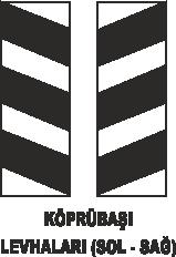 Trafik Tabelaları - Köprübaşı Levhaları ( Sağ-Sol) Tabelası