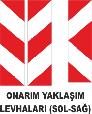 Trafik Tabelaları - Onarım Yaklaşım Levhası (Sağ-Sol) tabelası