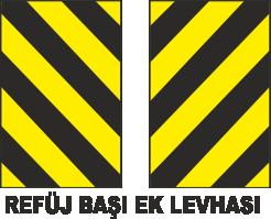 Trafik Tabelaları - Refüj Başı Ek Levhası Tabelası
