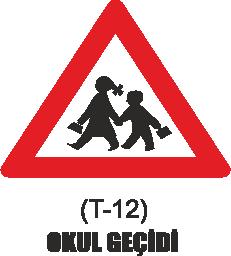 Trafik Tabelaları - Okul Geçidi Tabelası T-12