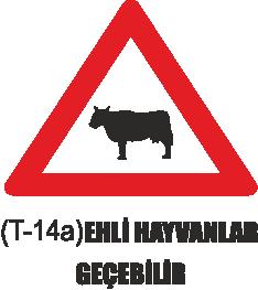 Trafik Tabelaları - Ehli Hayvanlar Geçebilir Tabelası