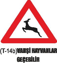 Trafik Tabelaları - Vahşi Hayvanlar Geçebilir Tabelası T-14b